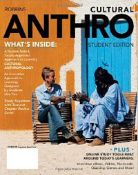 Text: Cultural Anthro, 1st Edition, by Robbins (Wadsworth, 2012)