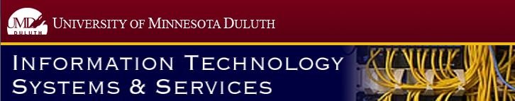 University of Minnesota Duluth | Information Technology Systems and Services