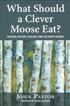what should a clever moose eat